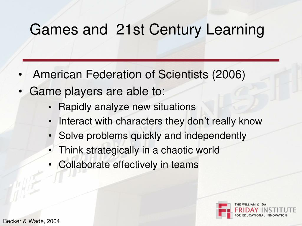 Games and  21st Century Learning
