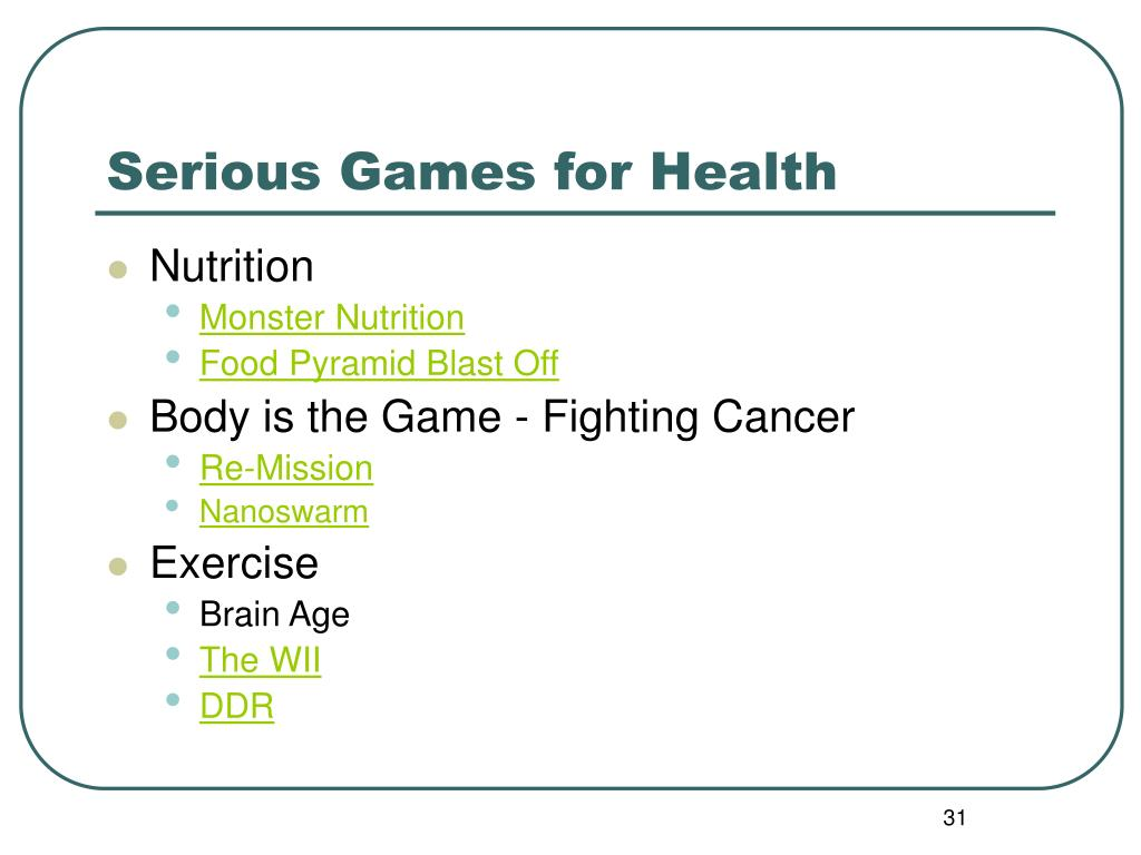 Serious Games for Health