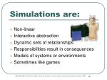 simulations are