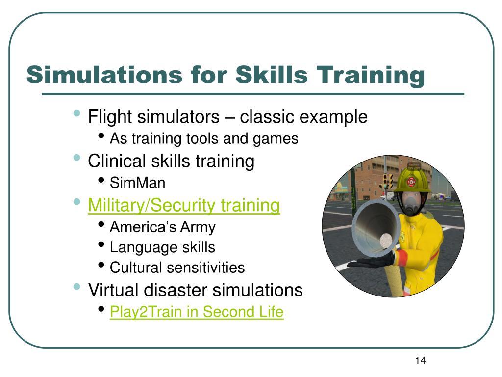 Simulations for Skills Training
