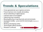 trends speculations