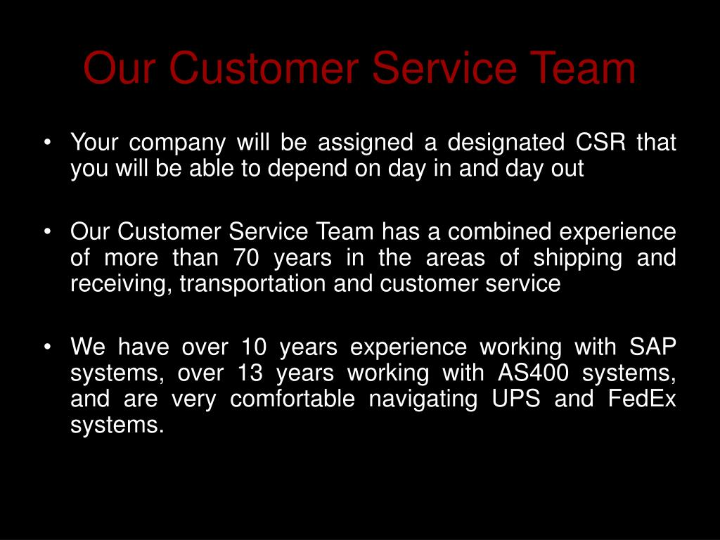 Our Customer Service Team