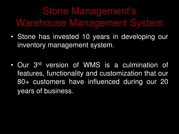 Stone management s warehouse management system