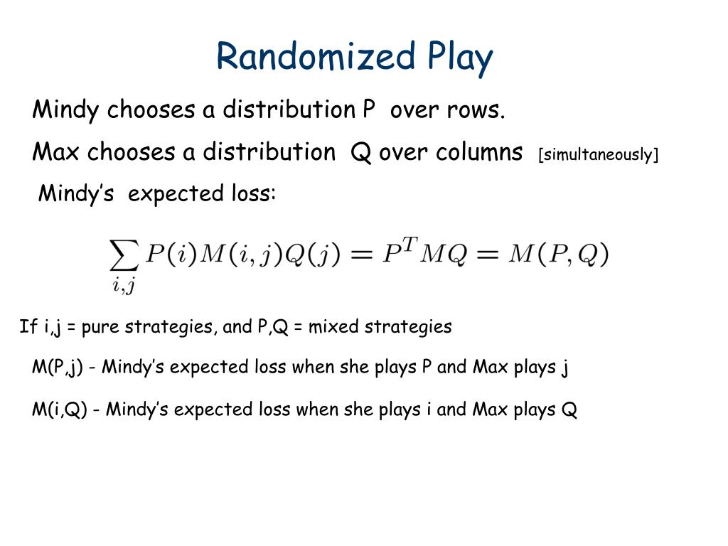 Randomized Play