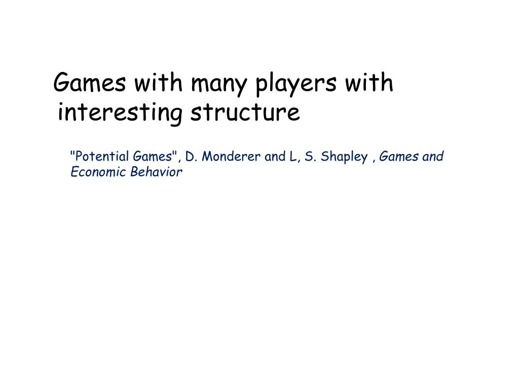 Games with many players with interesting structure