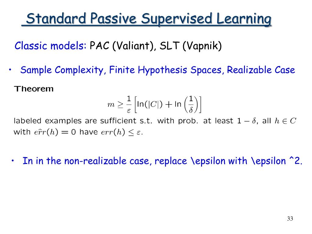 Standard Passive Supervised Learning