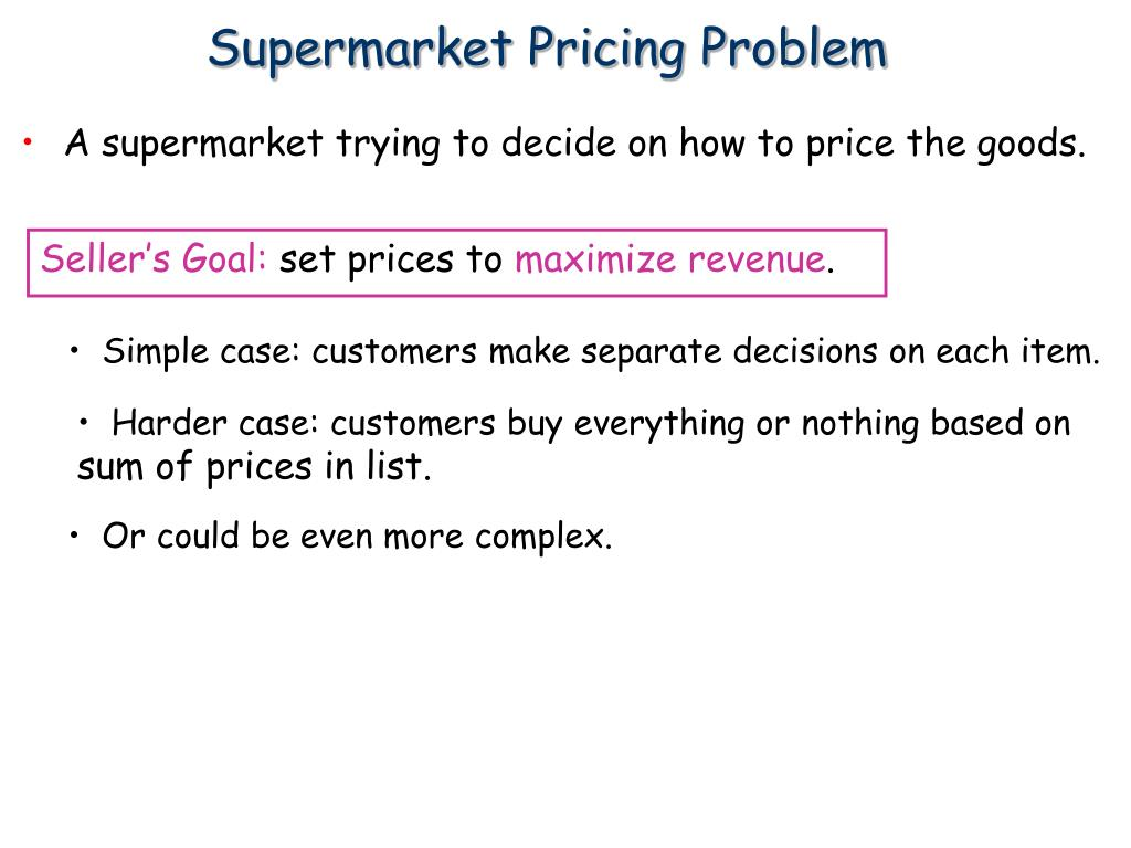 Supermarket Pricing Problem