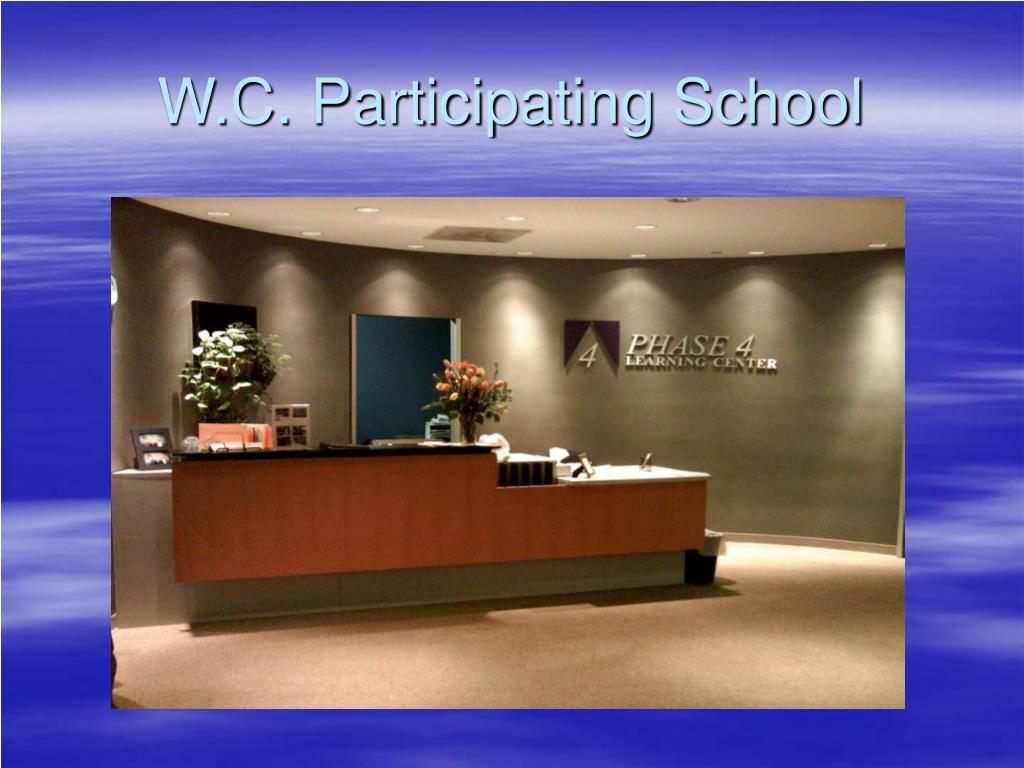 W.C. Participating School