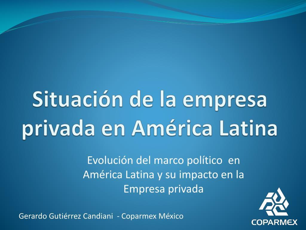 Situación de la empresa privada en América Latina