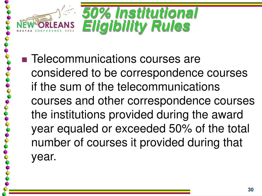 50% Institutional Eligibility Rules