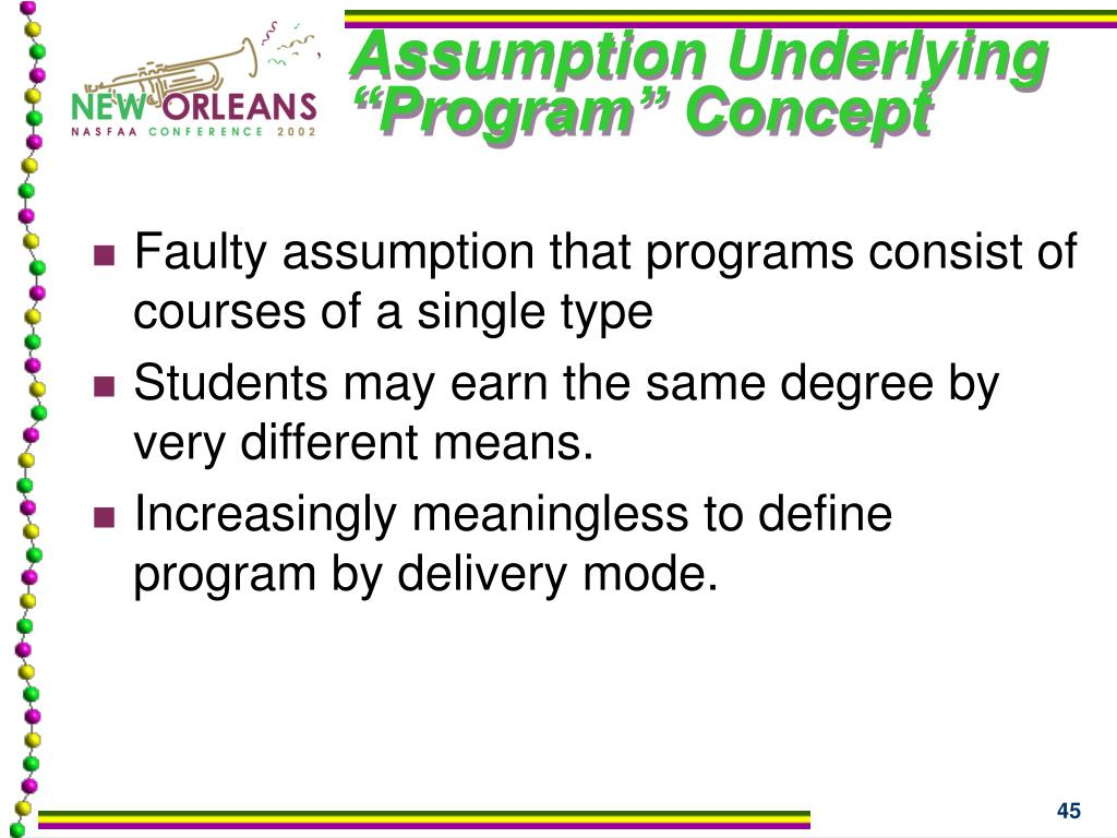 "Assumption Underlying ""Program"" Concept"