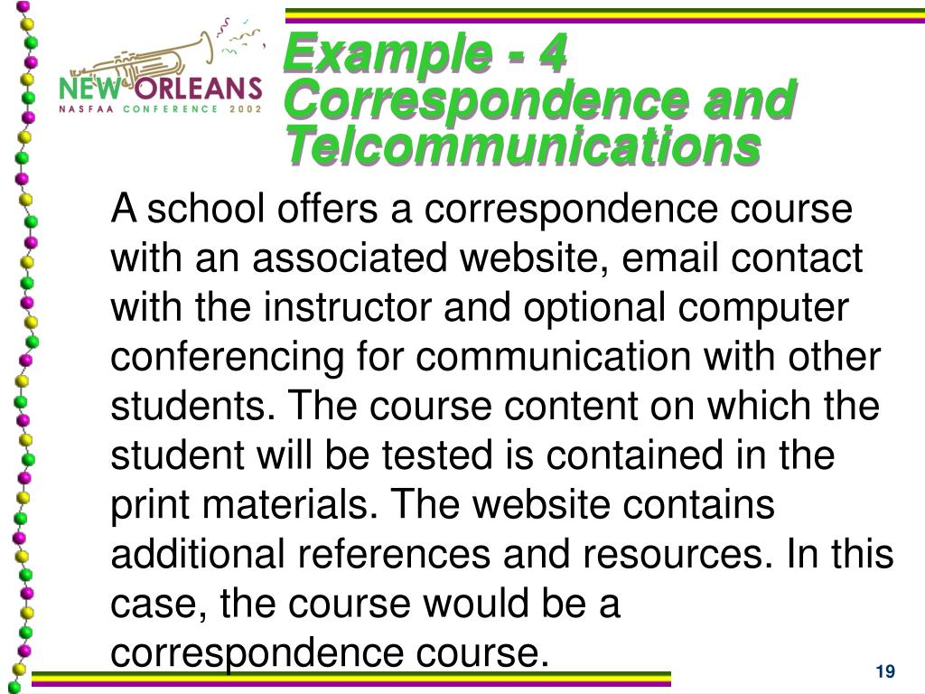 Example - 4 Correspondence and Telcommunications
