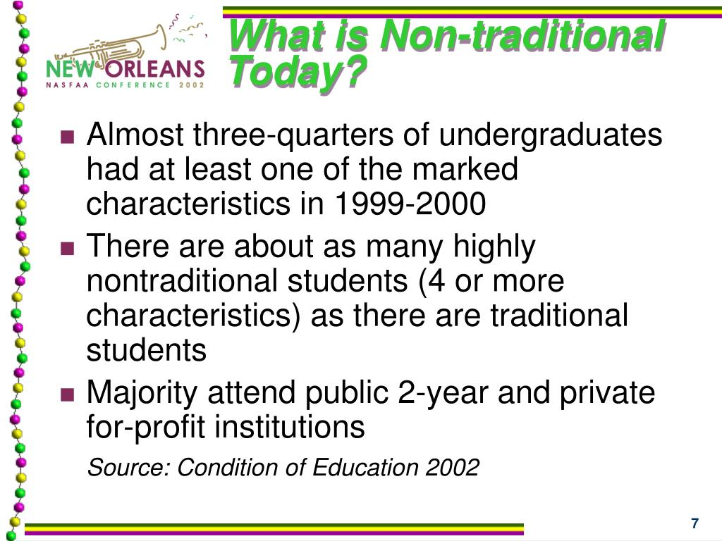 What is Non-traditional Today?