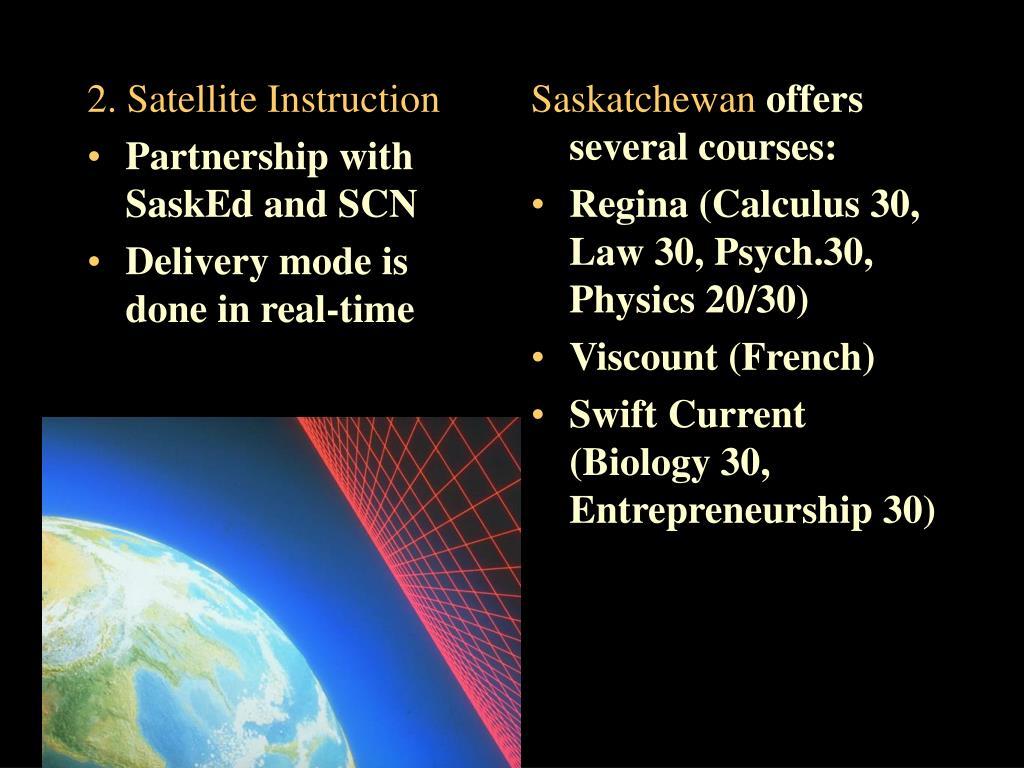 2. Satellite Instruction