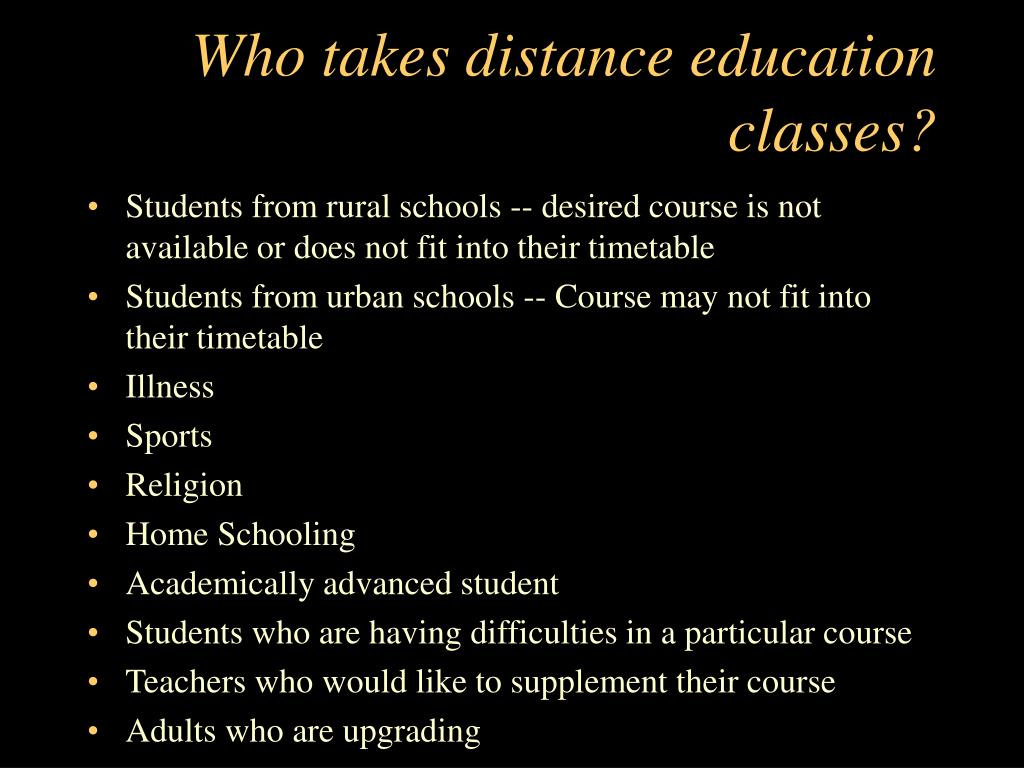 Who takes distance education classes?