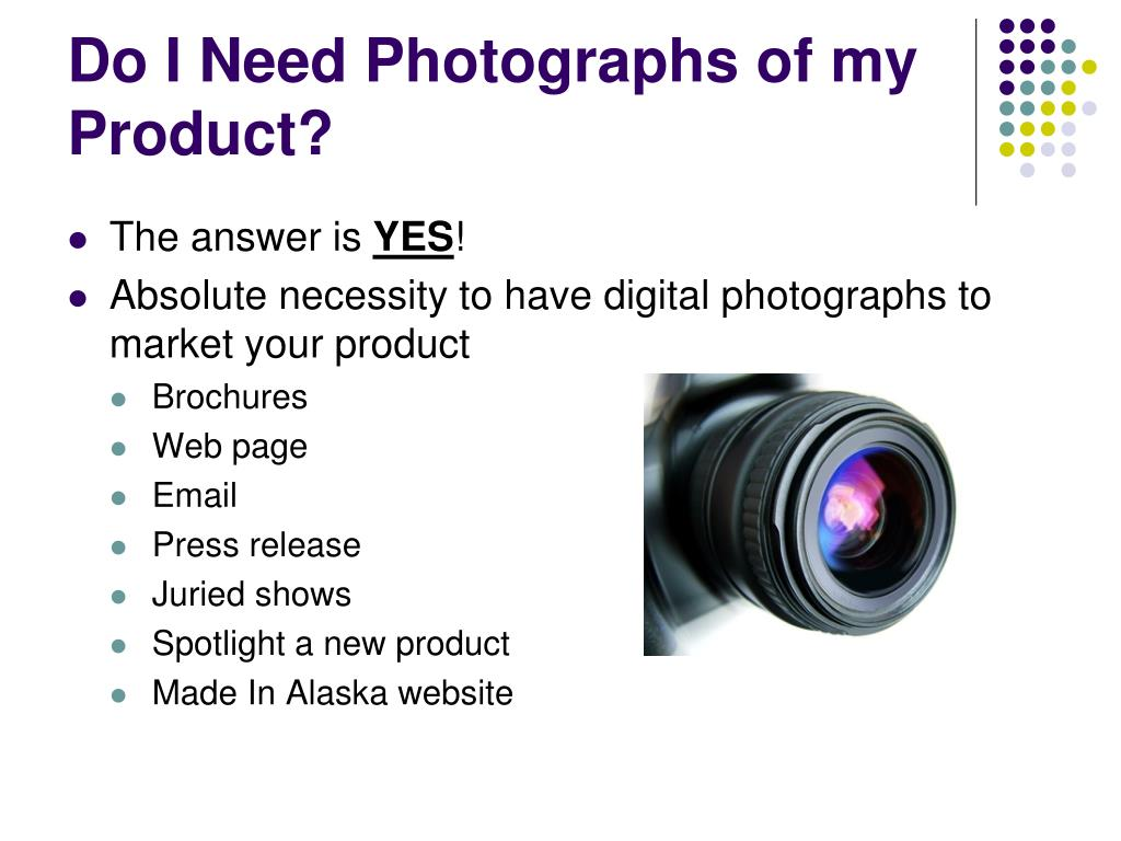Do I Need Photographs of my Product?