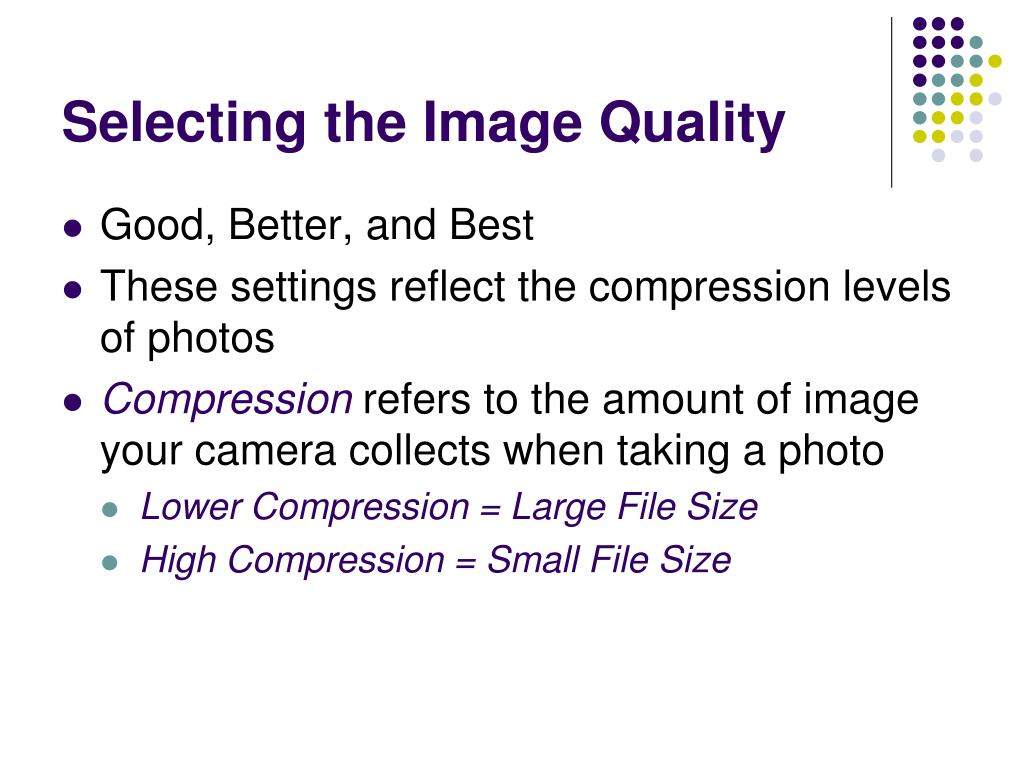 Selecting the Image Quality