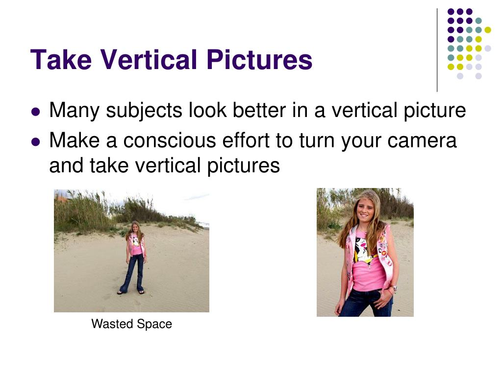 Take Vertical Pictures