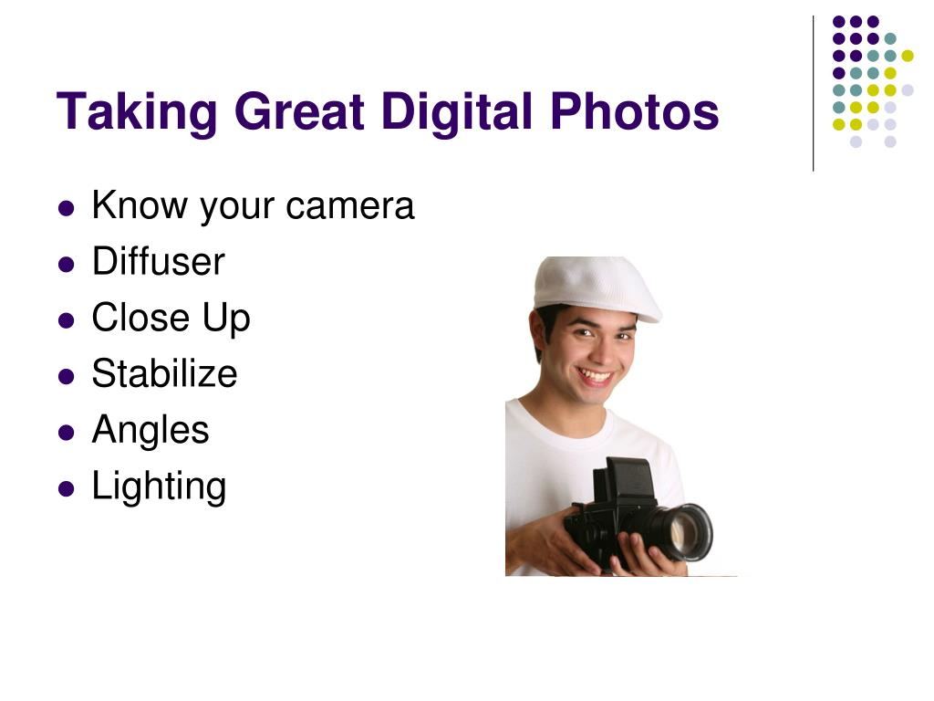 Taking Great Digital Photos