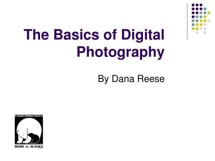 The basics of digital photography l.jpg