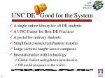 unc de good for the system