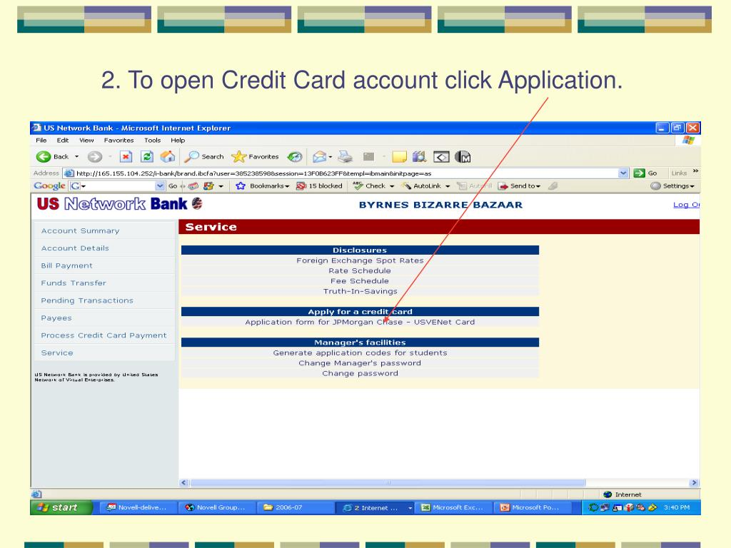 2. To open Credit Card account click Application.