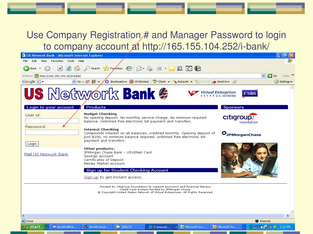 Use Company Registration # and Manager Password to login to company account at http://165.155.104.252/i-bank/