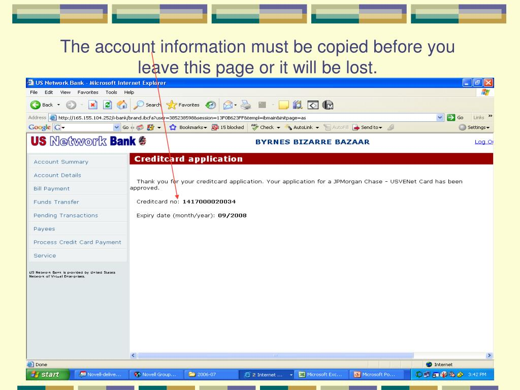 The account information must be copied before you leave this page or it will be lost.