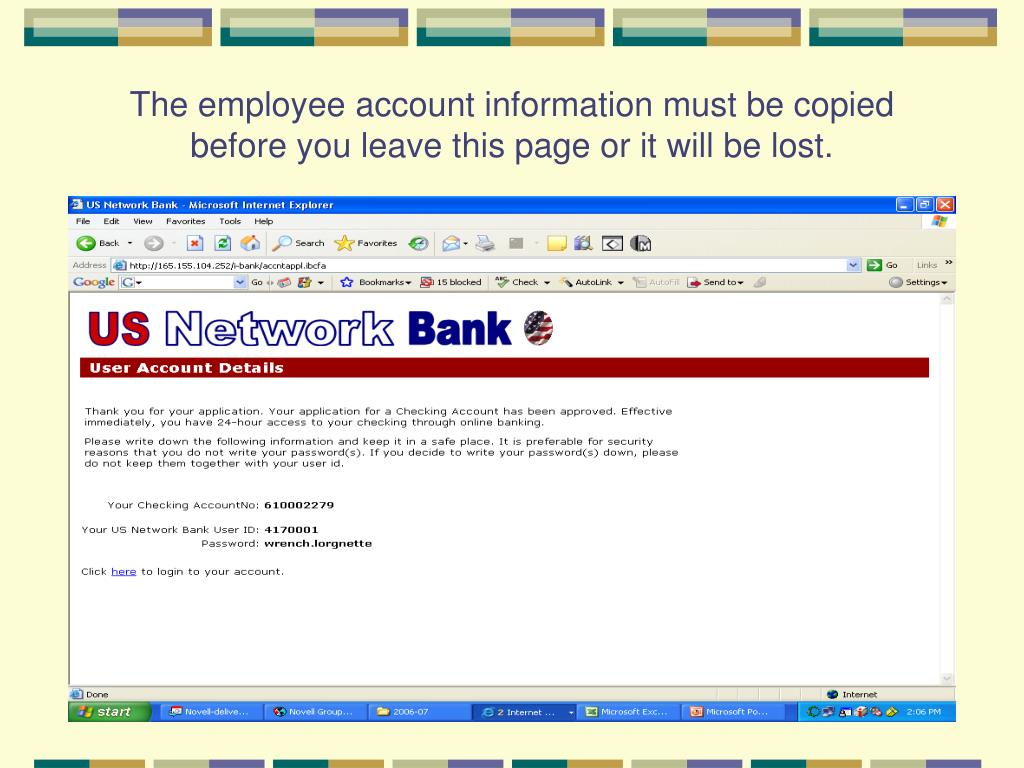 The employee account information must be copied before you leave this page or it will be lost.