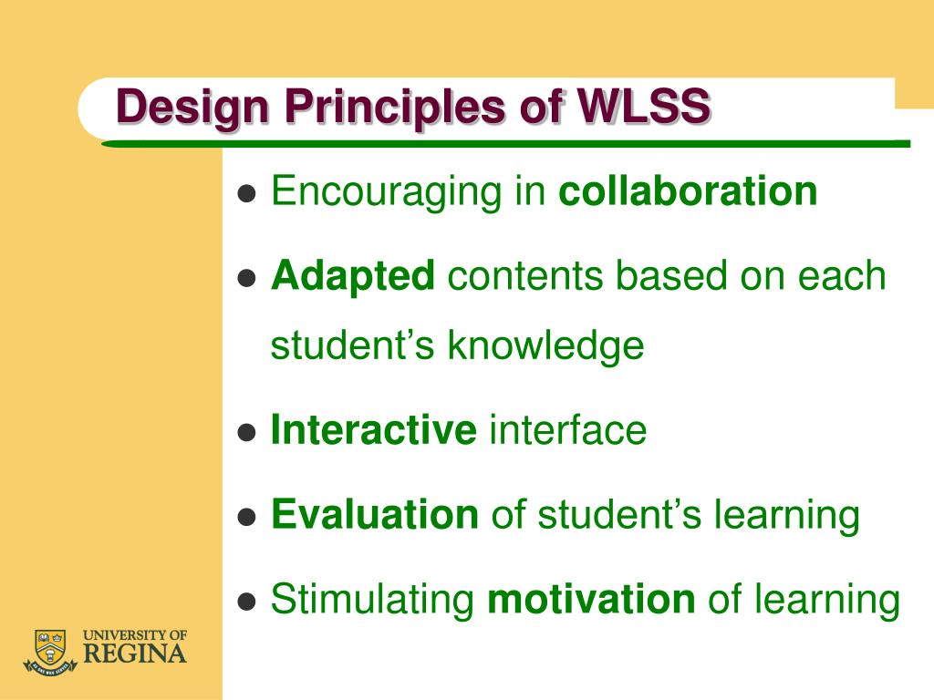 Design Principles of WLSS