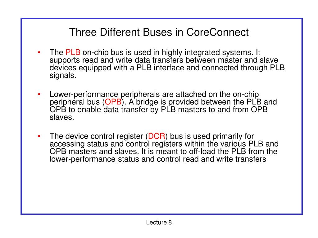 Three Different Buses in CoreConnect