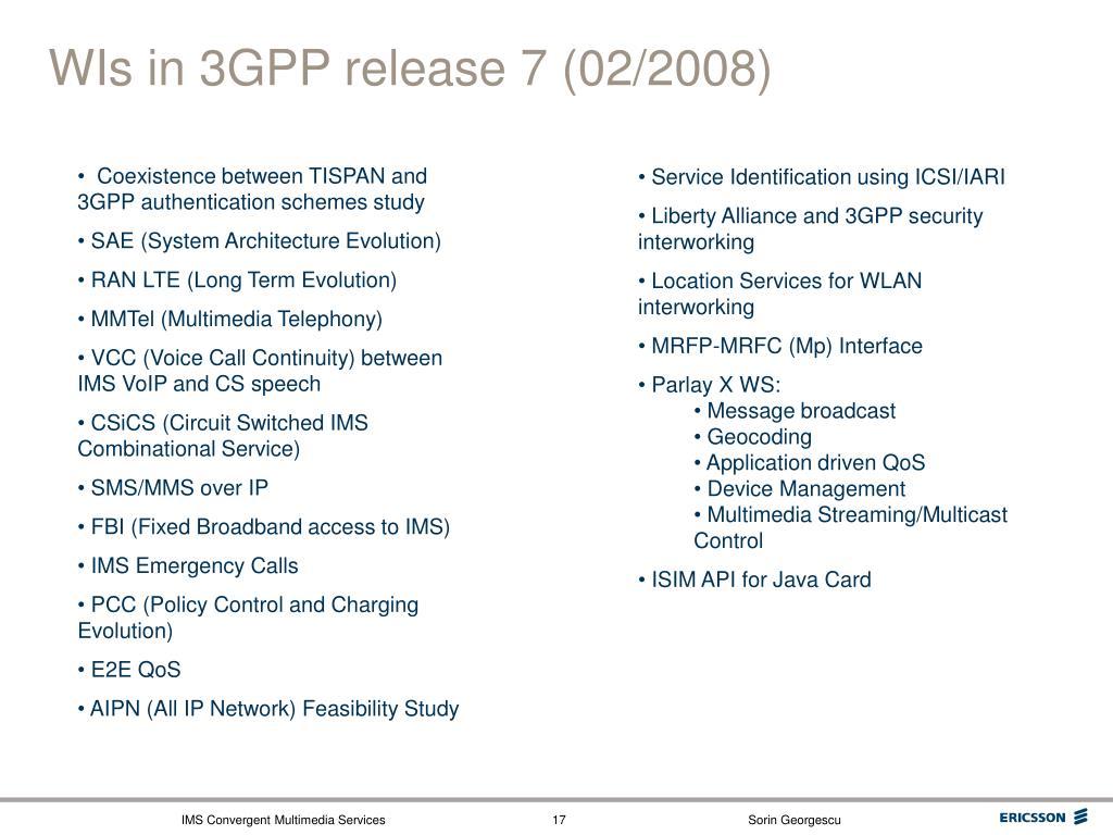 WIs in 3GPP release 7 (02/2008)