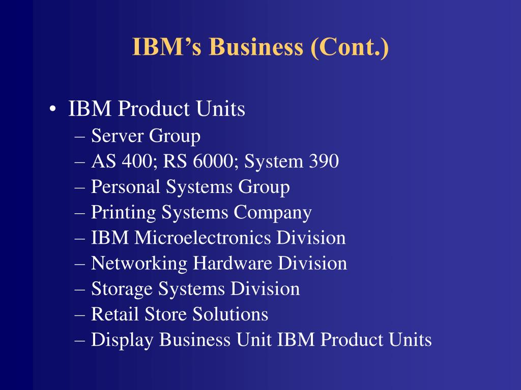 IBM's Business (Cont.)