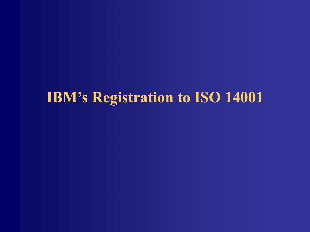 IBM's Registration to ISO 14001