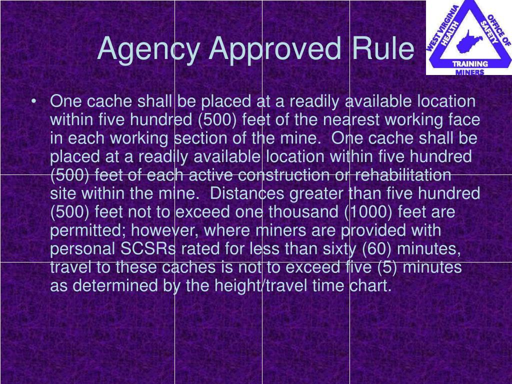 Agency Approved Rule