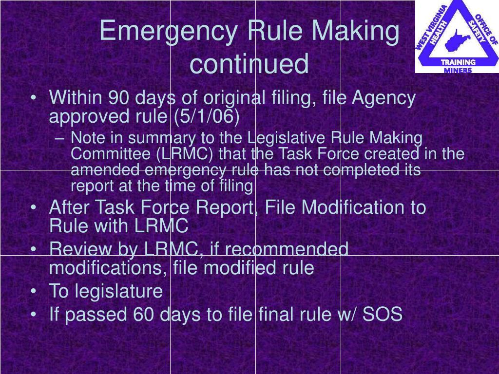 Emergency Rule Making