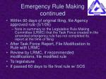 emergency rule making continued