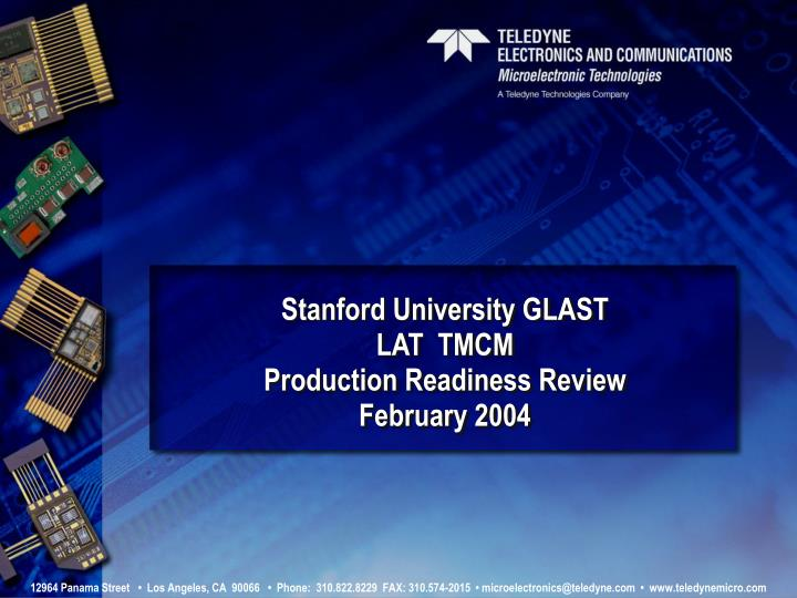 Stanford university glast lat tmcm production readiness review february 2004 l.jpg