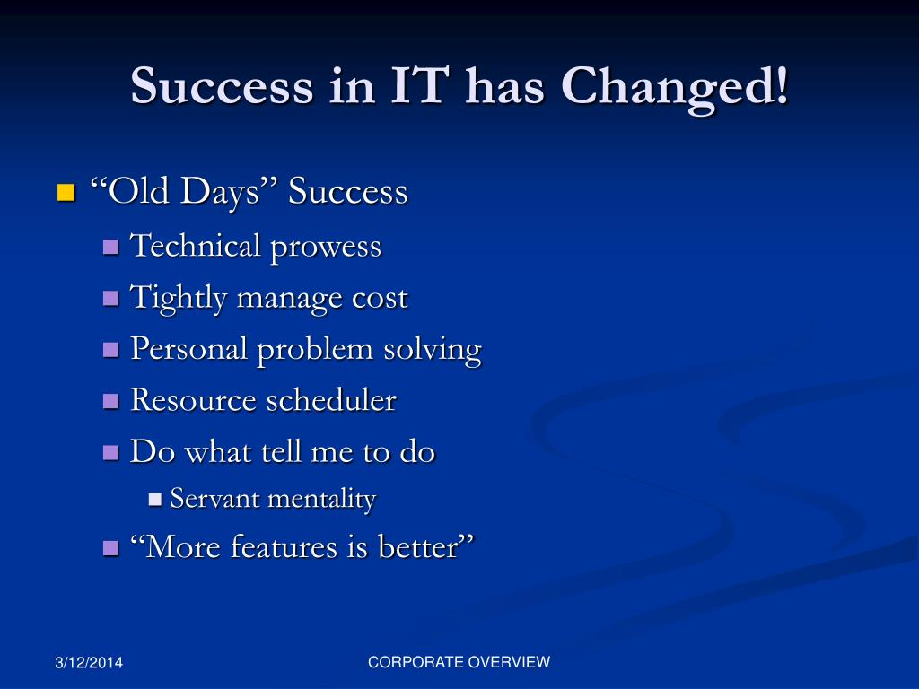 Success in IT has Changed!