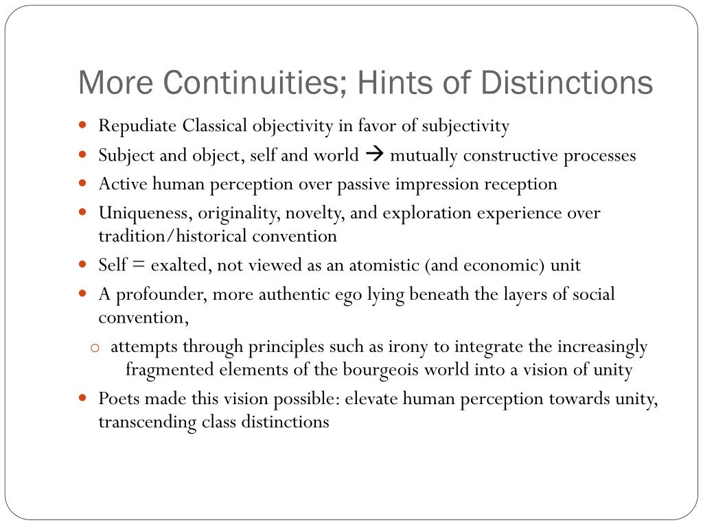 More Continuities; Hints of Distinctions