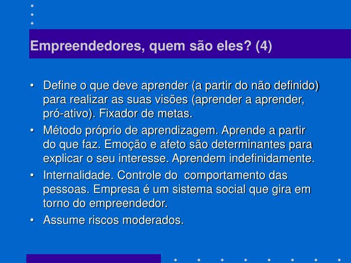 Empreendedores, quem são eles? (4)