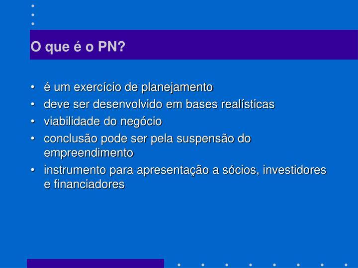 O que é o PN?