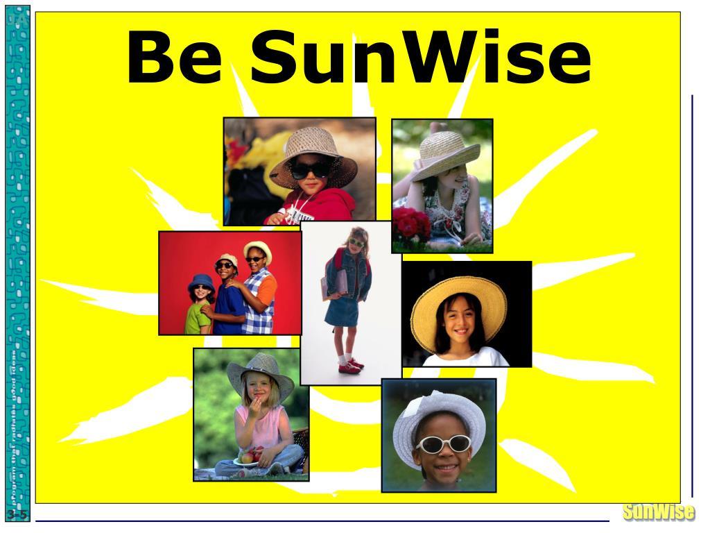 Be SunWise