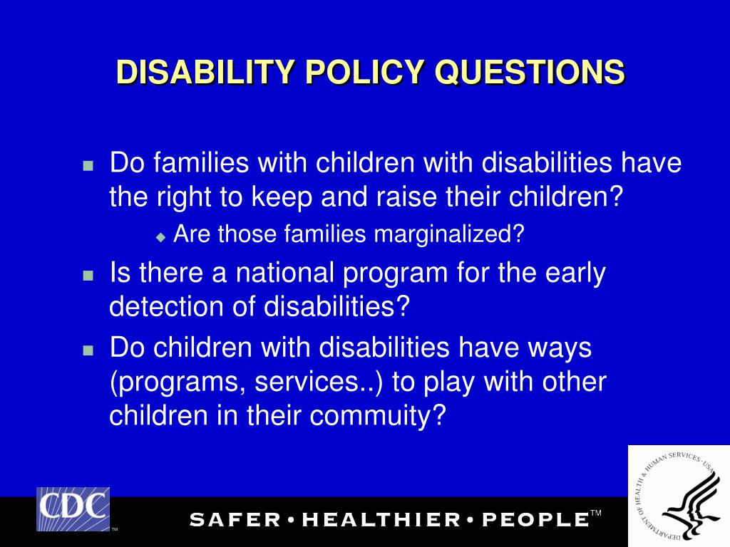 DISABILITY POLICY QUESTIONS