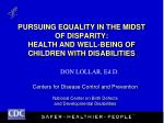 pursuing equality in the midst of disparity health and well being of children with disabilities