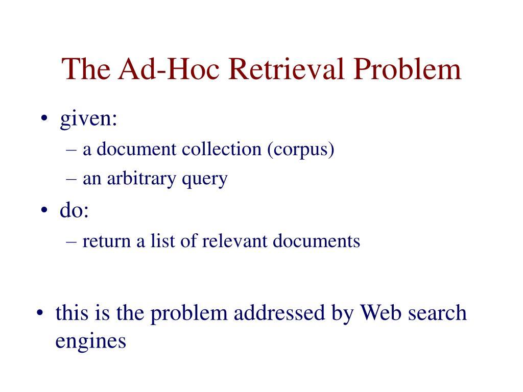 The Ad-Hoc Retrieval Problem