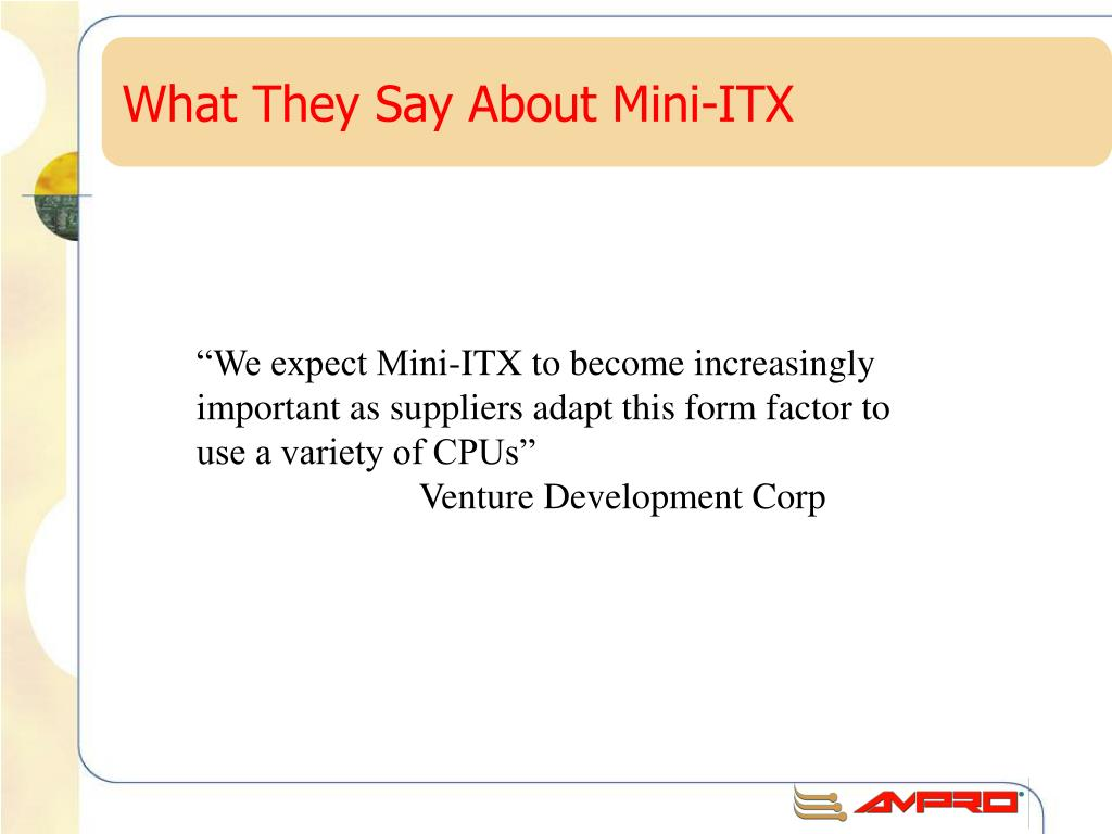 What They Say About Mini-ITX