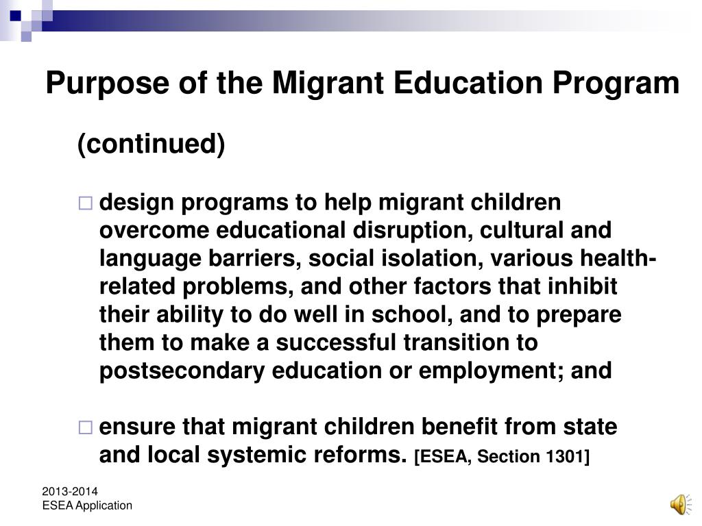 Purpose of the Migrant Education Program