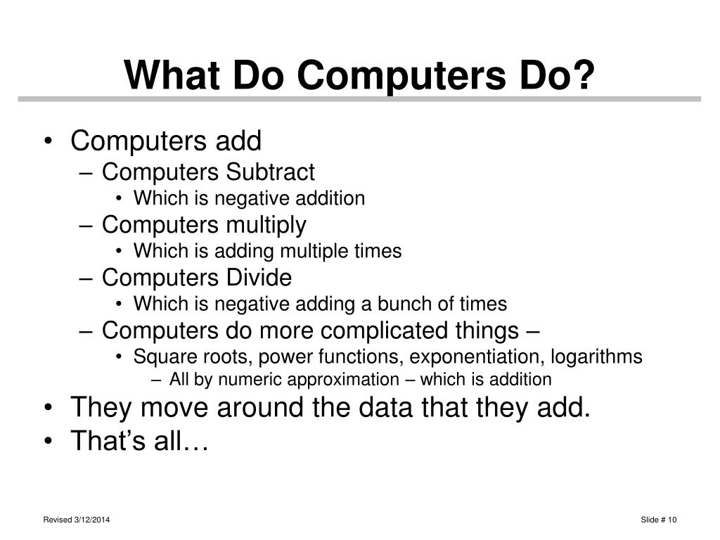 What Do Computers Do?
