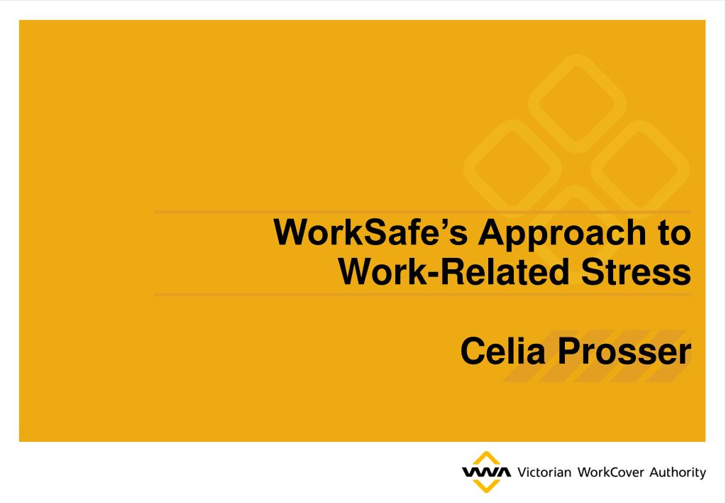WorkSafe's Approach to